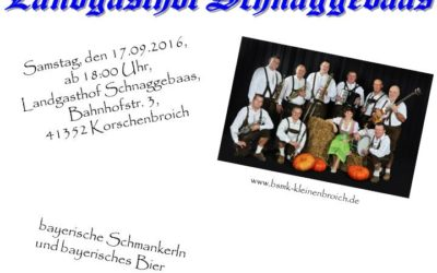 Oktoberfest im Landgasthof Schnaggebaas 2016